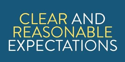 set reasonable expectations