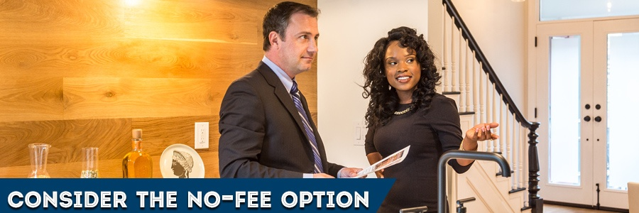 Consider the No-fee Option