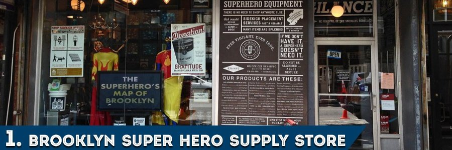 1. Brooklyn Superhero Supply Store